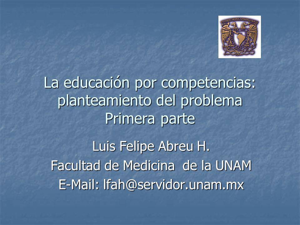 La educación por competencias: planteamiento del problema Primera parte