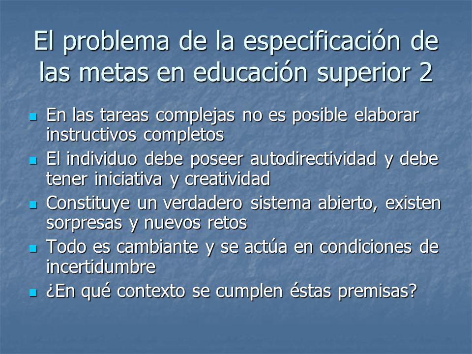 El problema de la especificación de las metas en educación superior 2