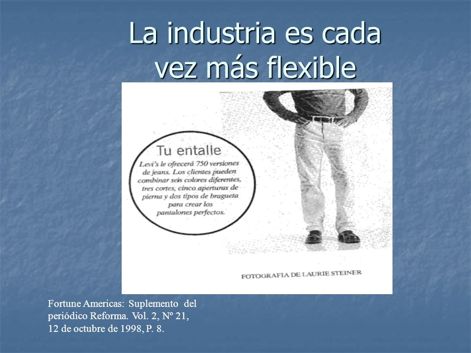 La industria es cada vez más flexible