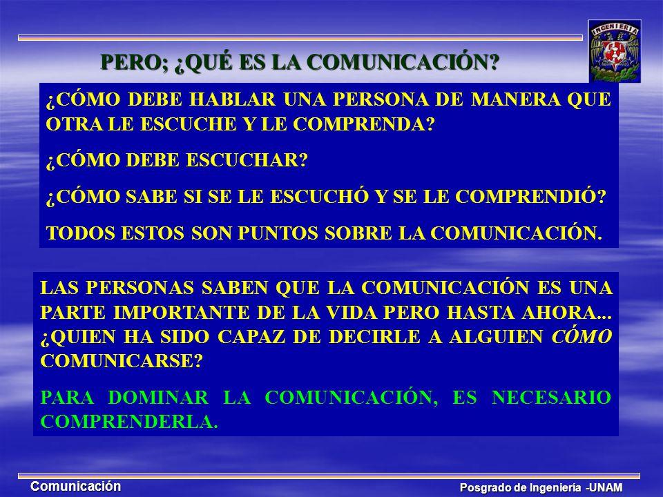 PERO; ¿QUÉ ES LA COMUNICACIÓN