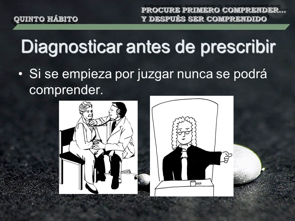 Diagnosticar antes de prescribir
