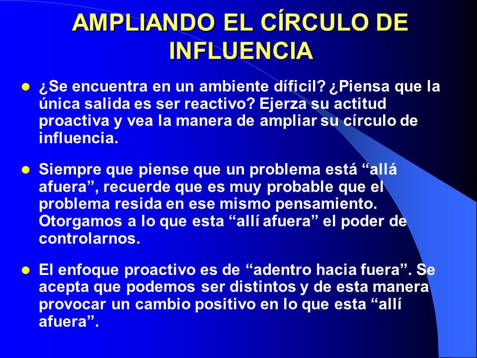 AMPLIANDO EL CÍRCULO DE INFLUENCIA
