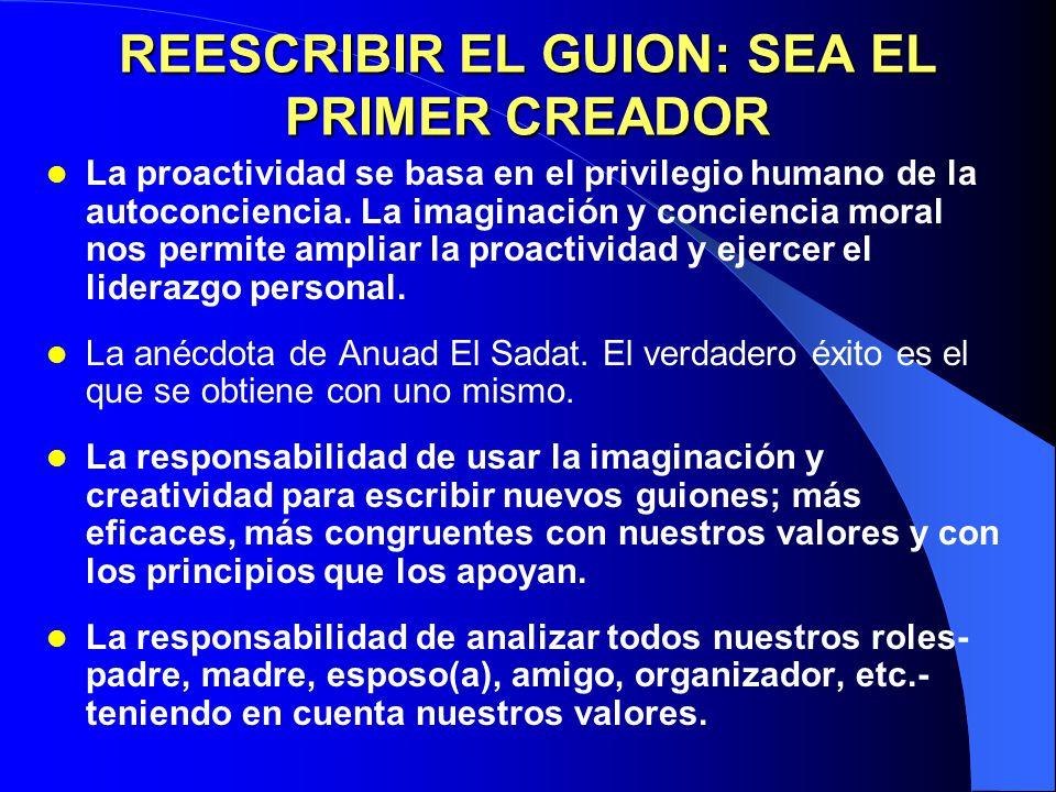REESCRIBIR EL GUION: SEA EL PRIMER CREADOR
