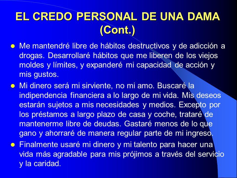 EL CREDO PERSONAL DE UNA DAMA (Cont.)