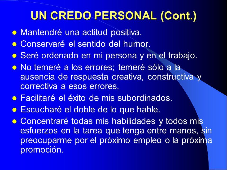 UN CREDO PERSONAL (Cont.)