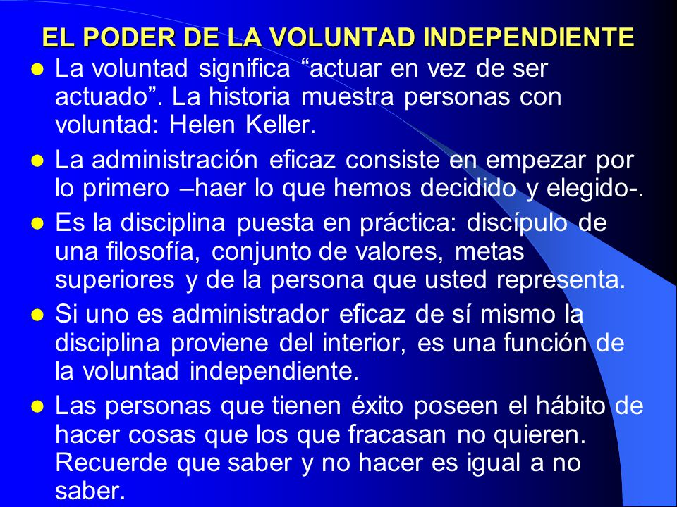 EL PODER DE LA VOLUNTAD INDEPENDIENTE