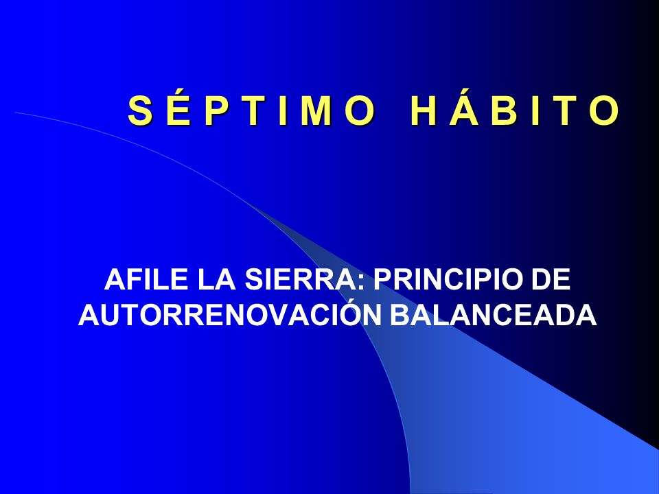 AFILE LA SIERRA: PRINCIPIO DE AUTORRENOVACIÓN BALANCEADA
