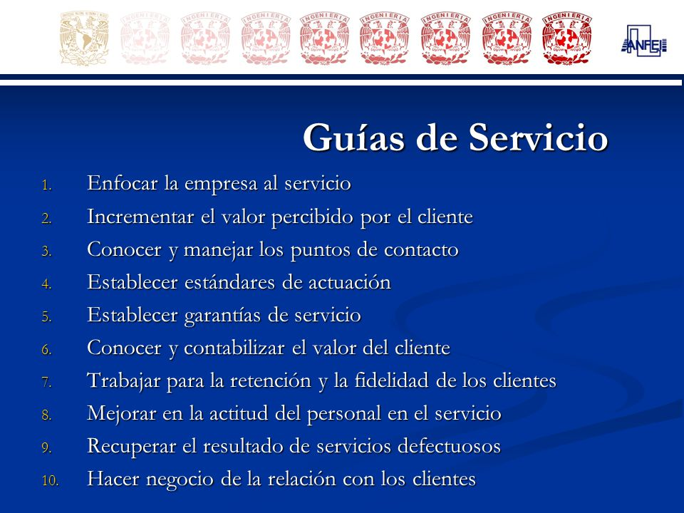 Guías de Servicio Enfocar la empresa al servicio