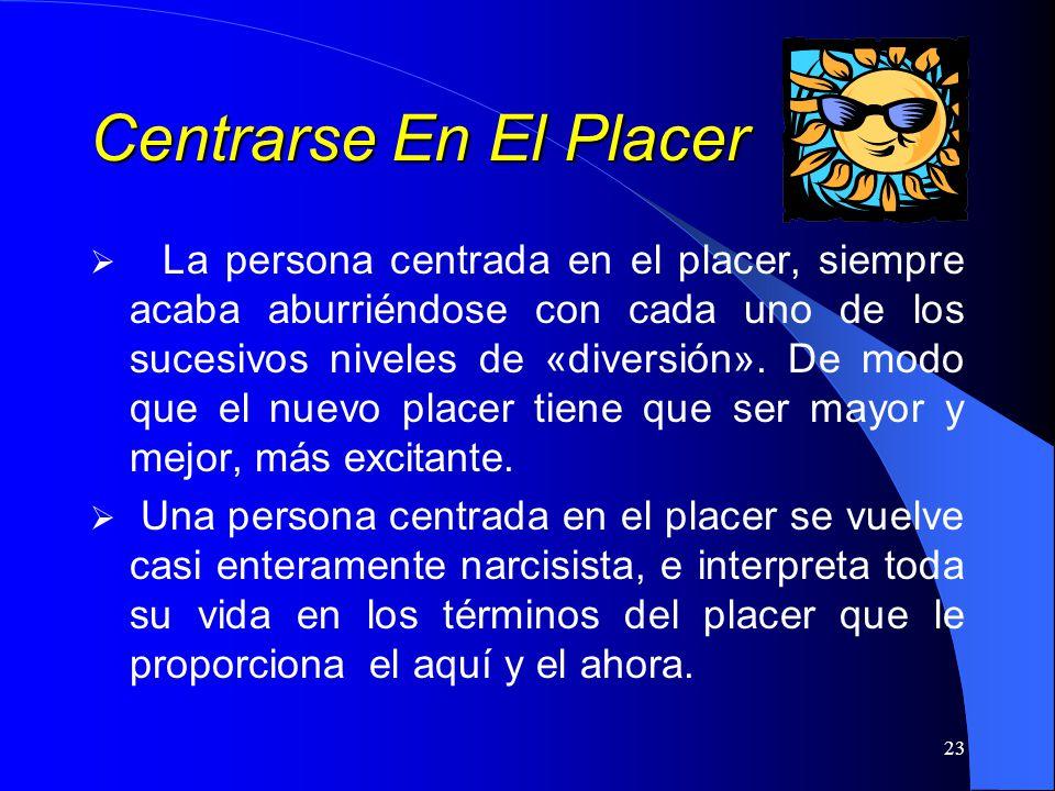 Centrarse En El Placer