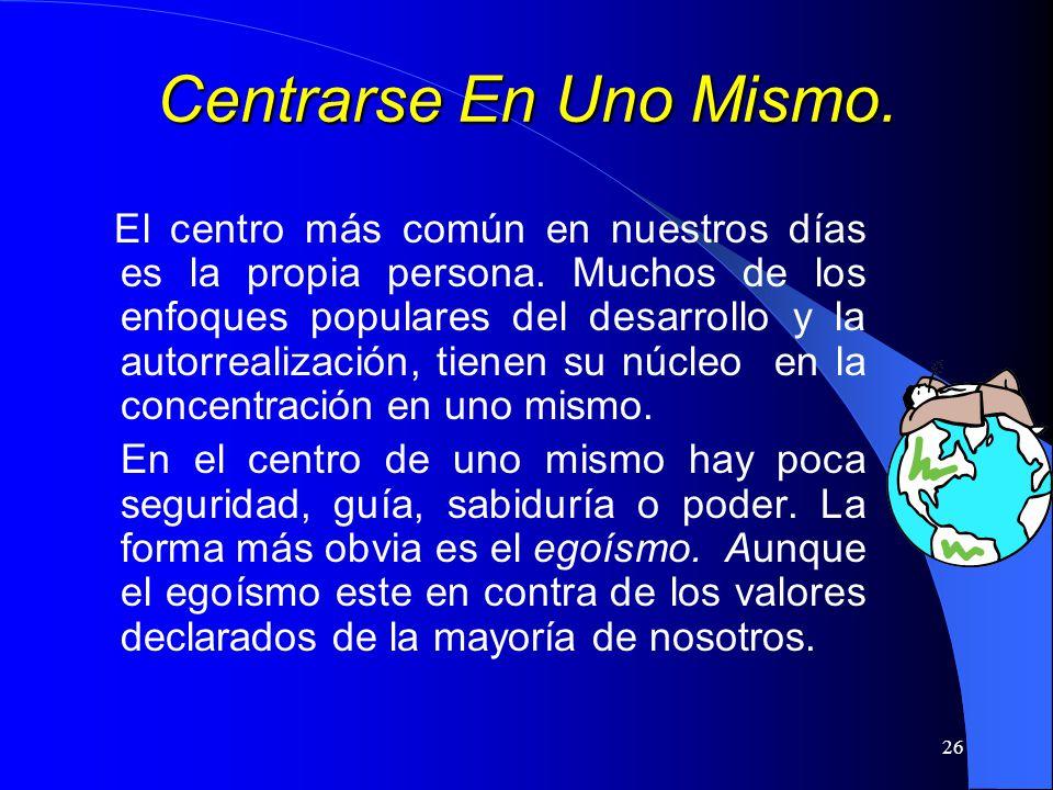 Centrarse En Uno Mismo.