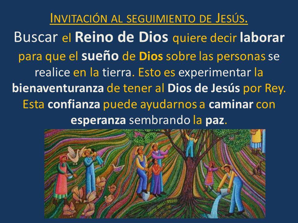 Buscar el Reino de Dios quiere decir laborar