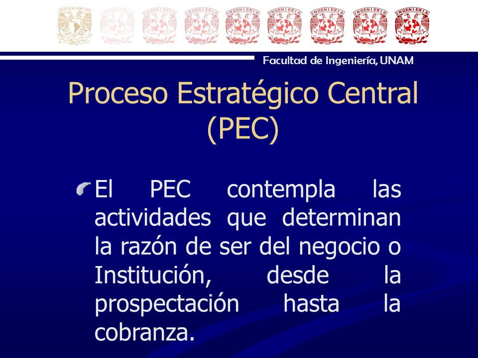 Proceso Estratégico Central (PEC)