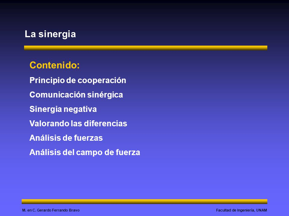 La sinergia Contenido: Principio de cooperación Comunicación sinérgica