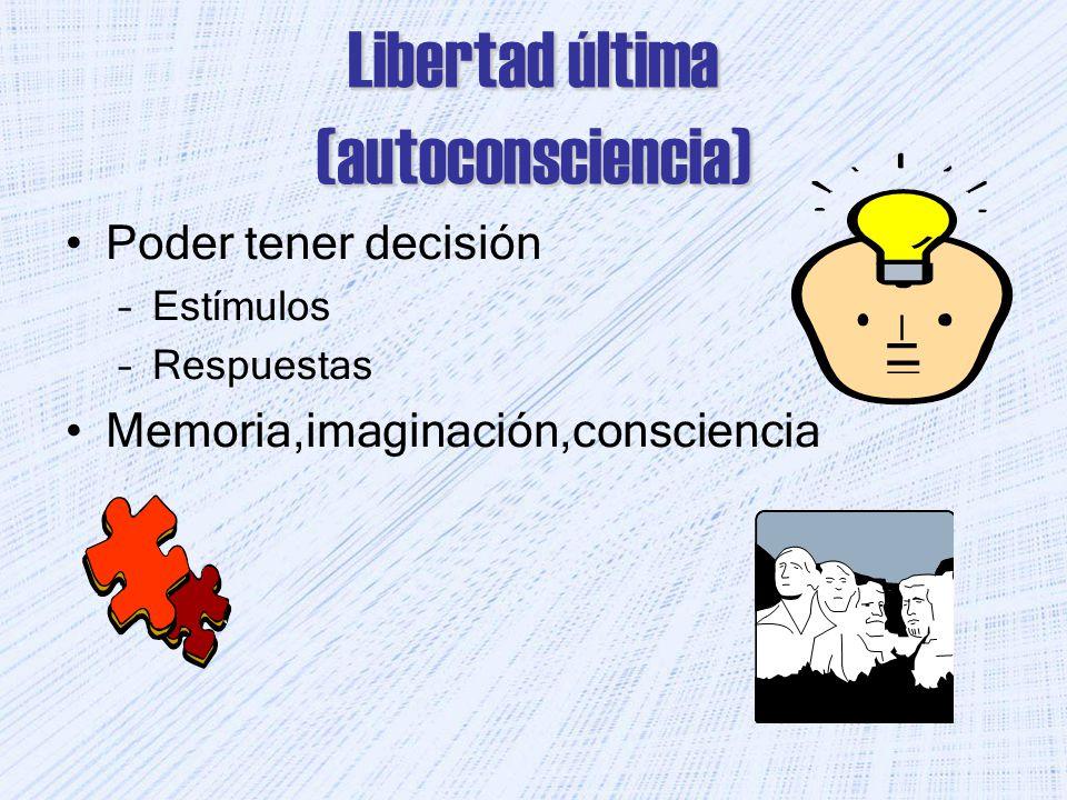 Libertad última (autoconsciencia)