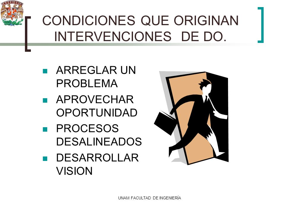 CONDICIONES QUE ORIGINAN INTERVENCIONES DE DO.