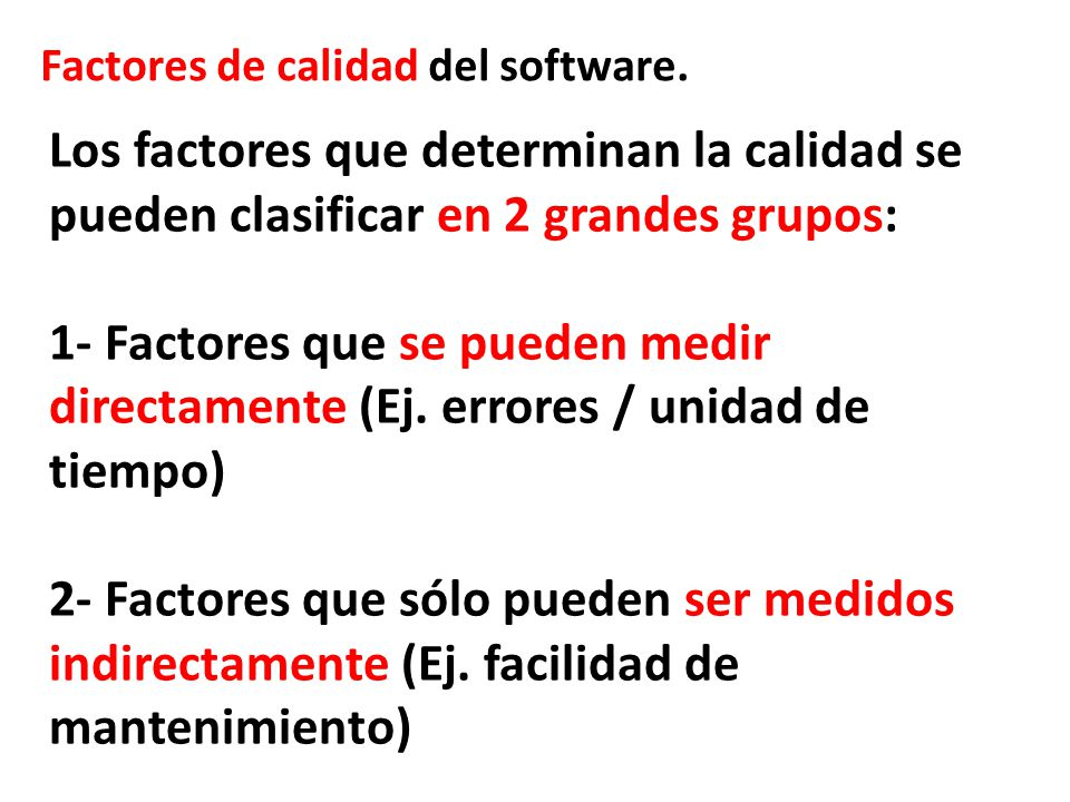 Factores de calidad del software.