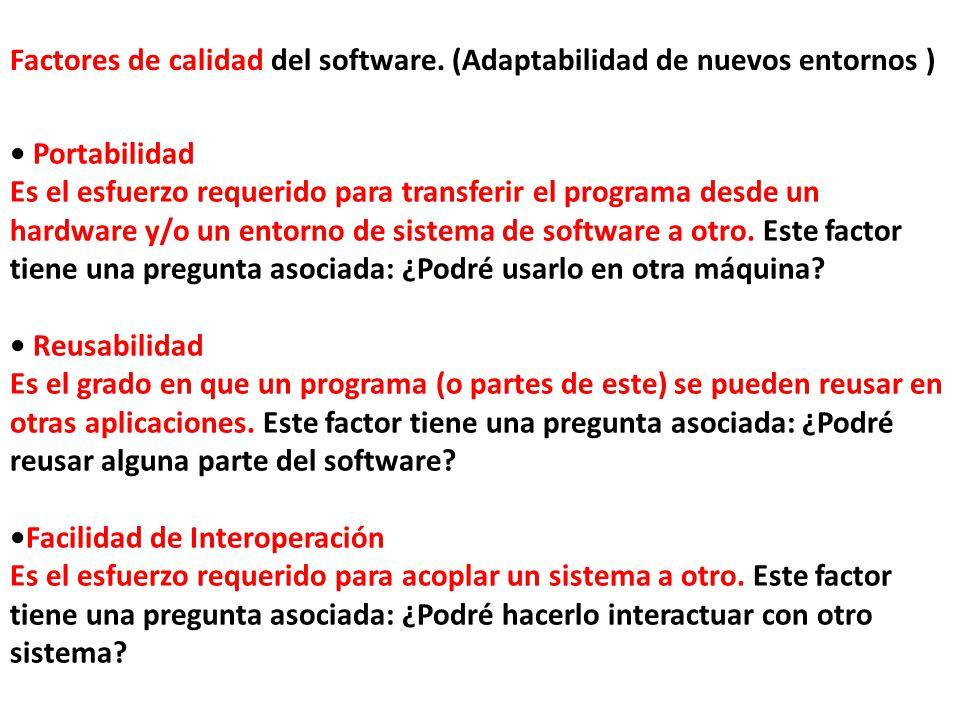 Factores de calidad del software. (Adaptabilidad de nuevos entornos )