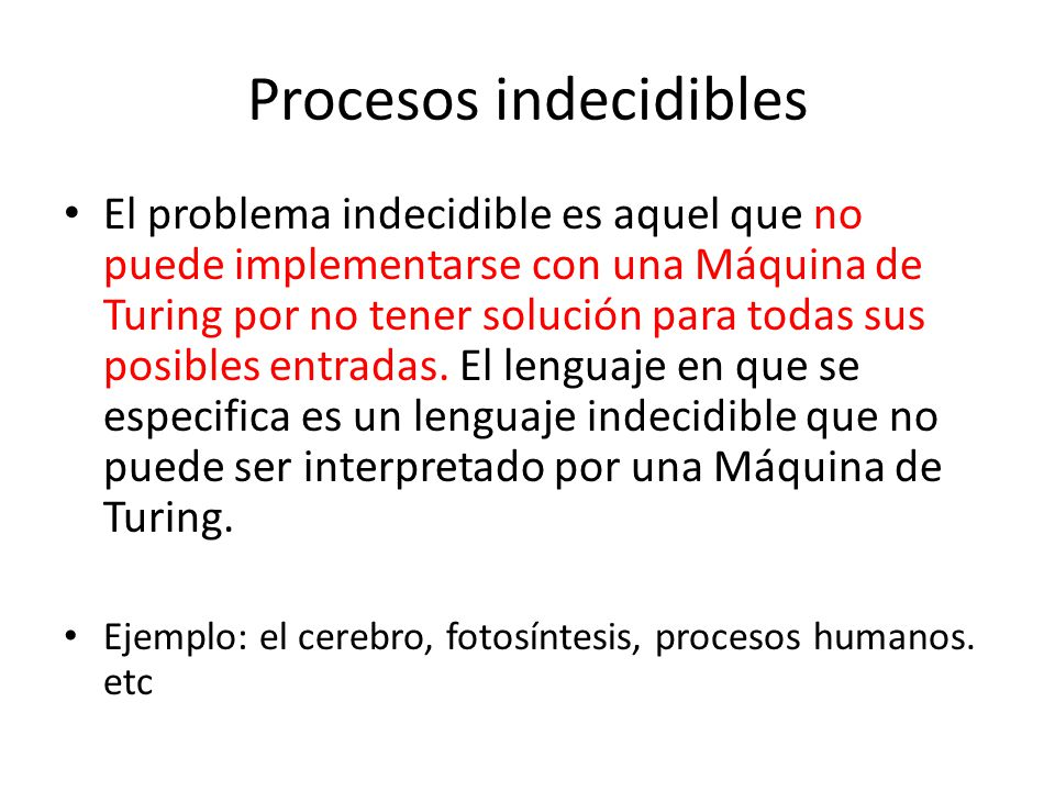 Procesos indecidibles