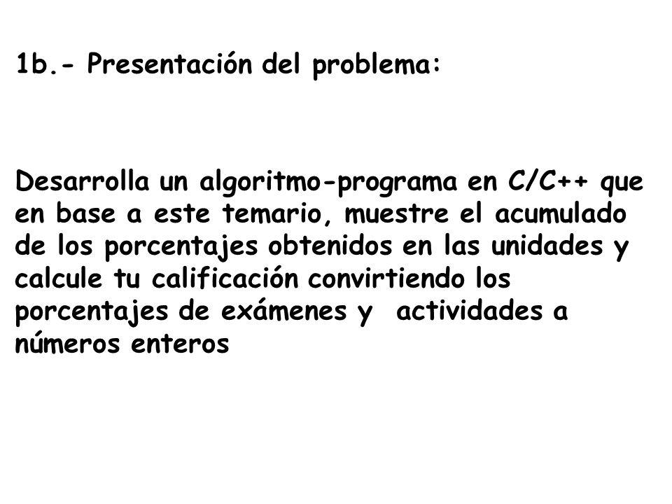 1b.- Presentación del problema: