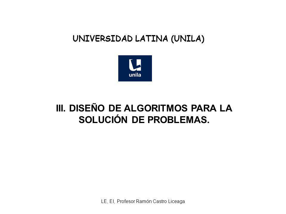 III. DISEÑO DE ALGORITMOS PARA LA SOLUCIÓN DE PROBLEMAS.