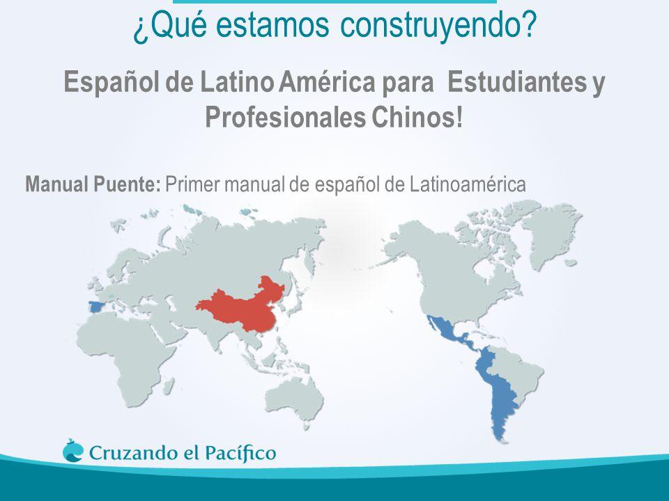 Español de Latino América para Estudiantes y Profesionales Chinos!