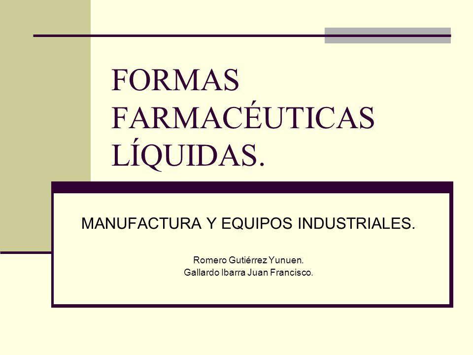 FORMAS FARMACÉUTICAS LÍQUIDAS.
