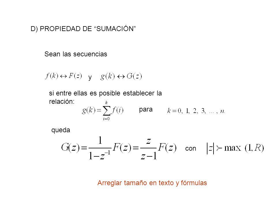 D) PROPIEDAD DE SUMACIÓN