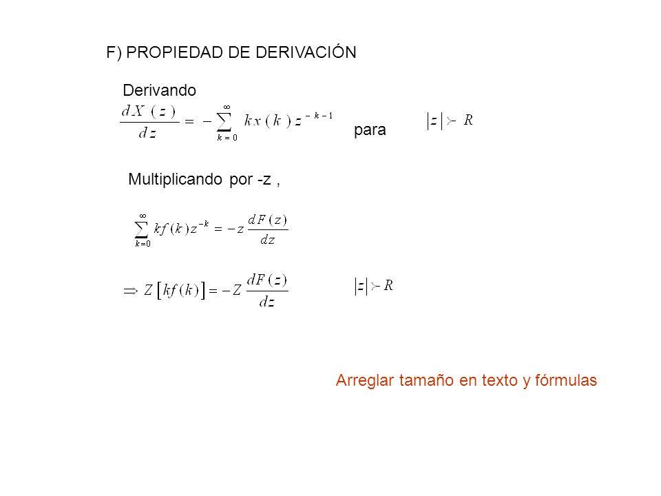 F) PROPIEDAD DE DERIVACIÓN