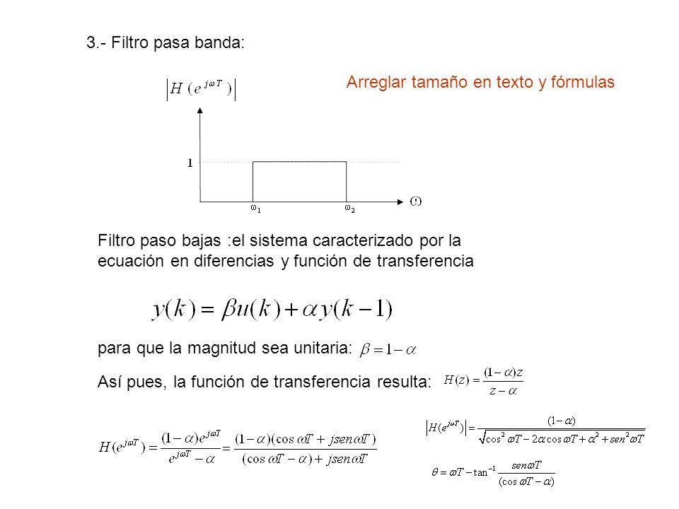 3.- Filtro pasa banda: Arreglar tamaño en texto y fórmulas.