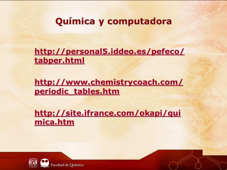 Química y computadora http://personal5.iddeo.es/pefeco/tabper.html
