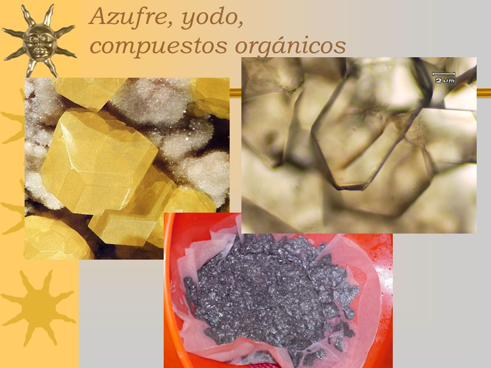 Azufre, yodo, compuestos orgánicos