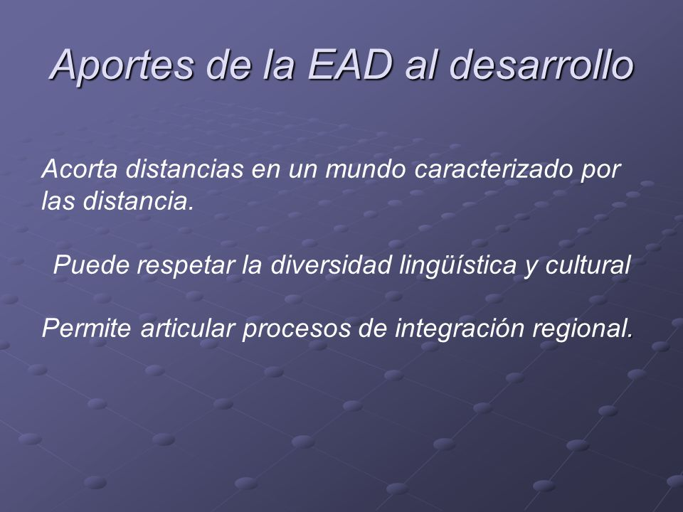 Aportes de la EAD al desarrollo