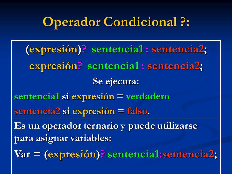 Operador Condicional :