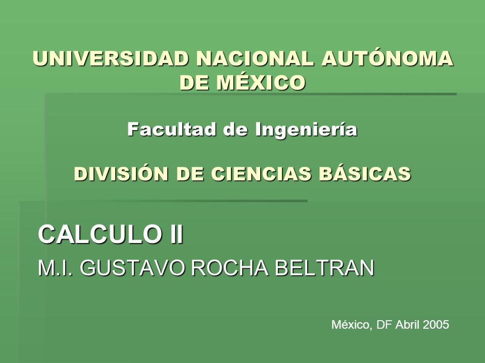 CALCULO II M.I. GUSTAVO ROCHA BELTRAN