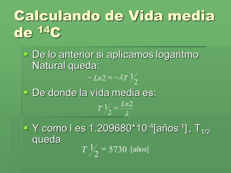 Calculando de Vida media de 14C