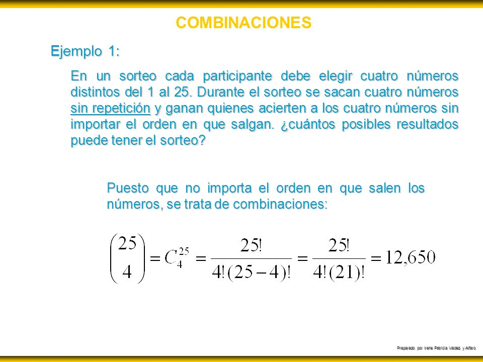 COMBINACIONES Ejemplo 1: