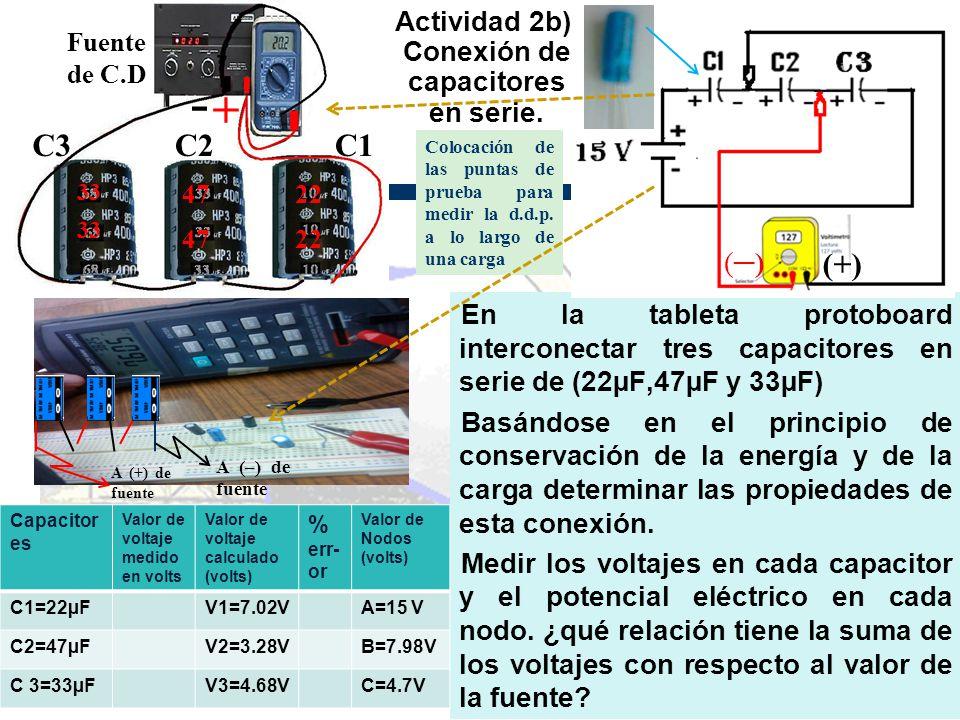 Actividad 2b). Conexión de capacitores en serie.