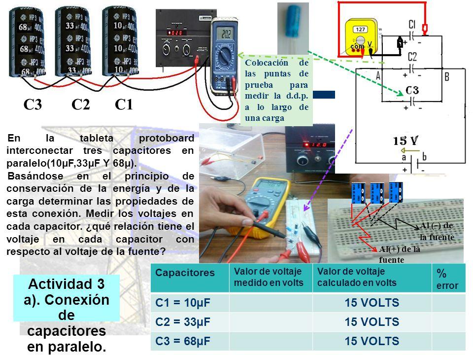 Actividad 3 a). Conexión de capacitores en paralelo.