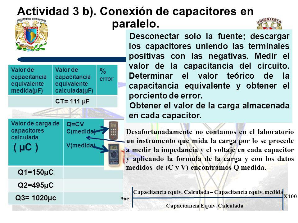 Actividad 3 b). Conexión de capacitores en paralelo.