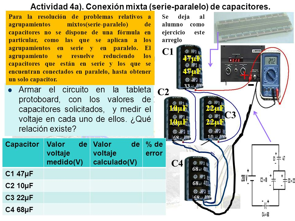 Actividad 4a). Conexión mixta (serie-paralelo) de capacitores.