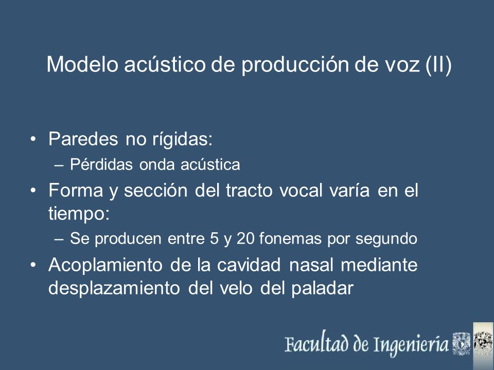 Modelo acústico de producción de voz (II)