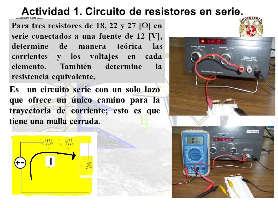 Actividad 1. Circuito de resistores en serie.