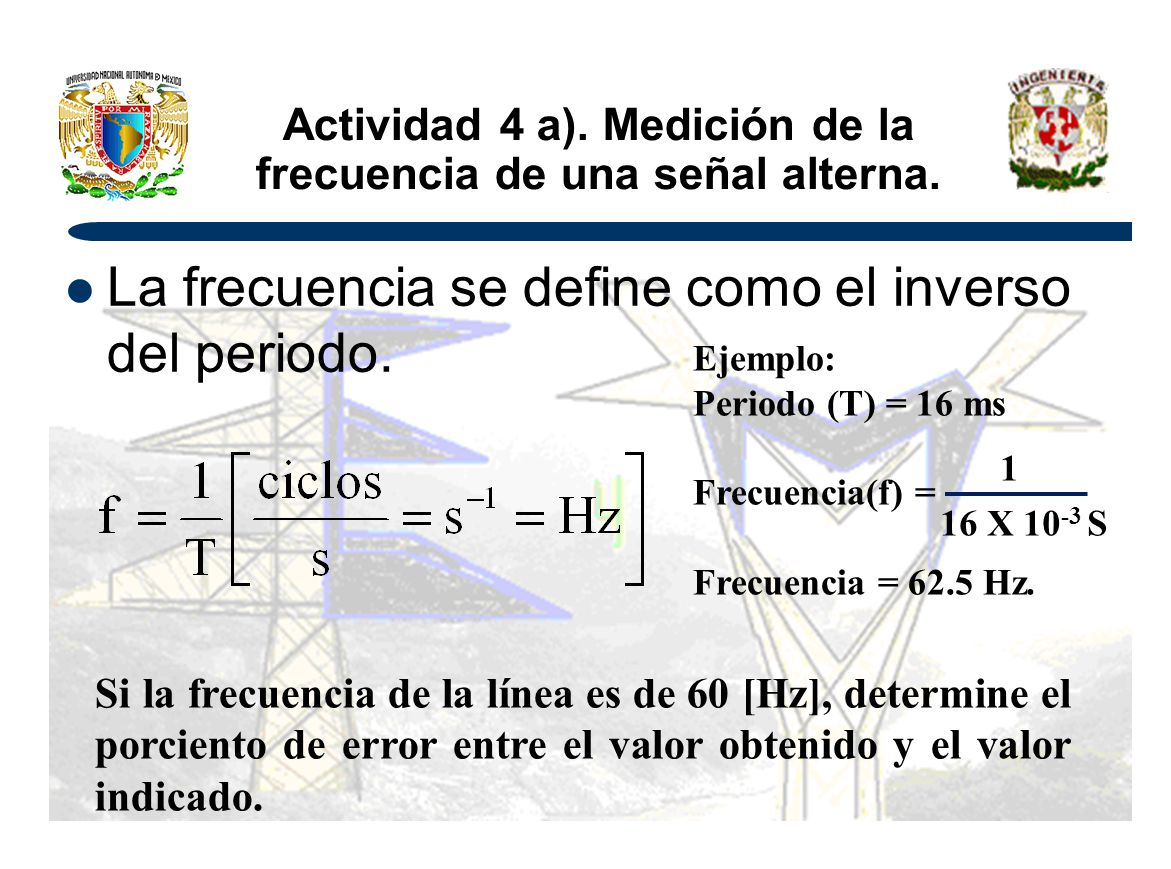 Actividad 4 a). Medición de la frecuencia de una señal alterna.