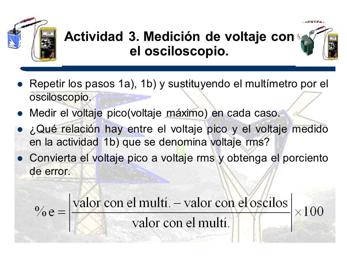 Actividad 3. Medición de voltaje con el osciloscopio.