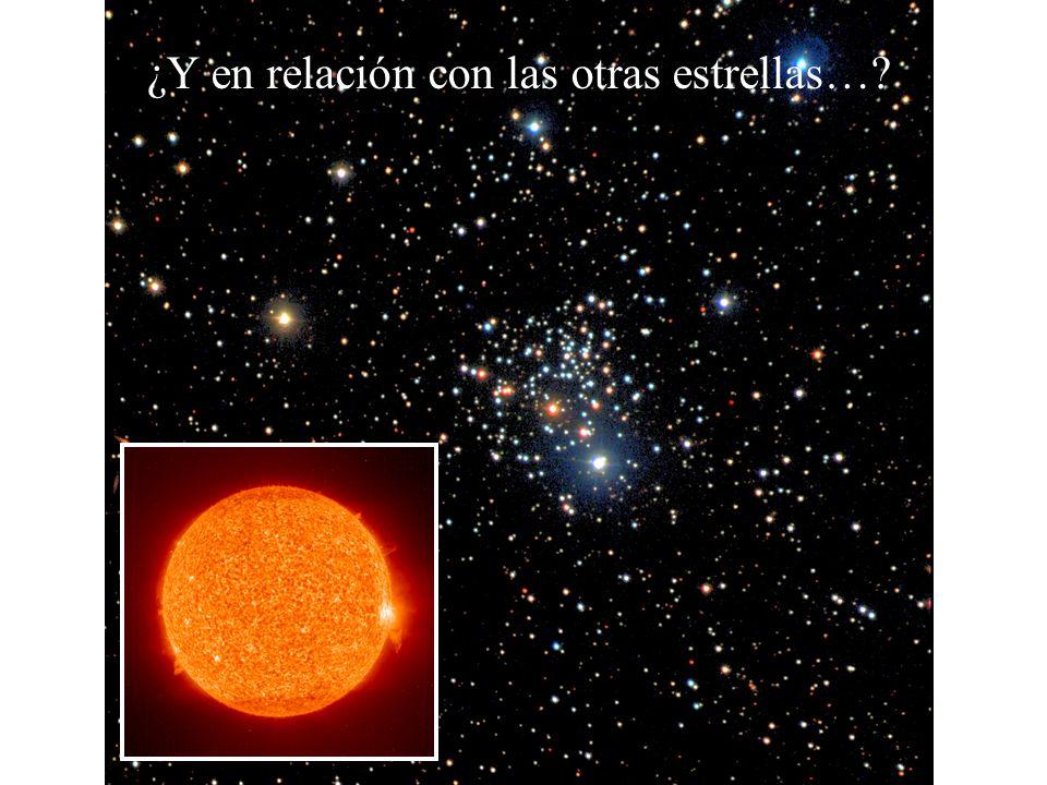 ¿Y en relación con las otras estrellas…