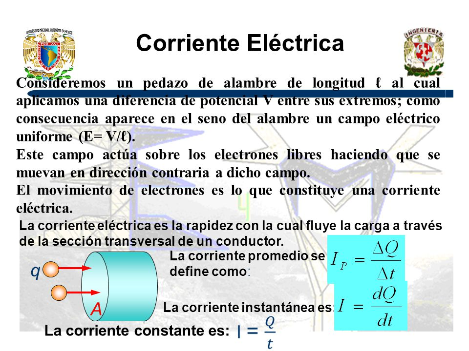 Corriente Eléctrica q A Continua