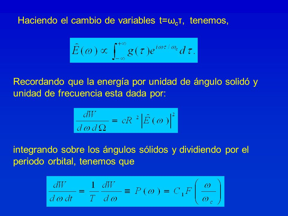 Haciendo el cambio de variables t=ωcτ, tenemos,