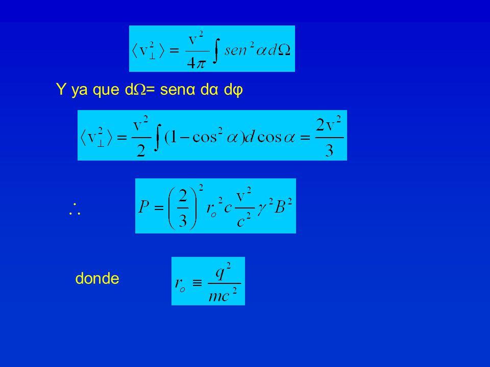 Y ya que d= senα dα dφ ∴ donde