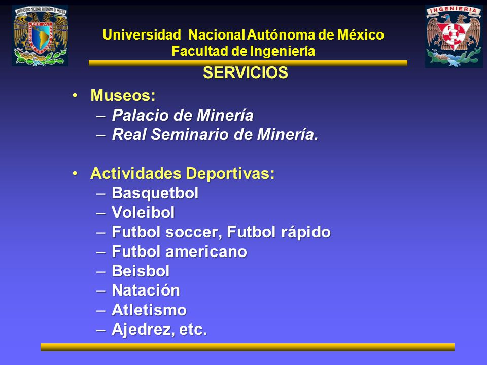 Universidad Nacional Autónoma de México Facultad de Ingeniería