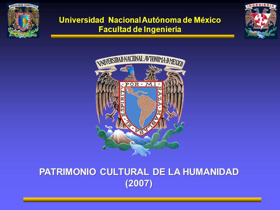 PATRIMONIO CULTURAL DE LA HUMANIDAD (2007)